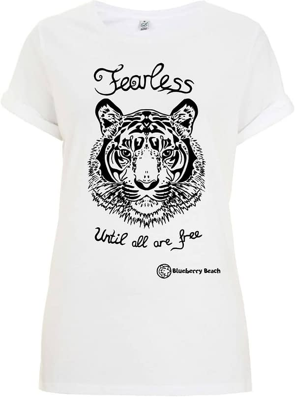 Organic women t-shirt with a tiger screen print and fearless until al are free written on it
