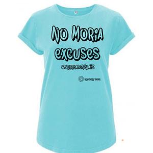 No Moria excuses t-shirt woman organic