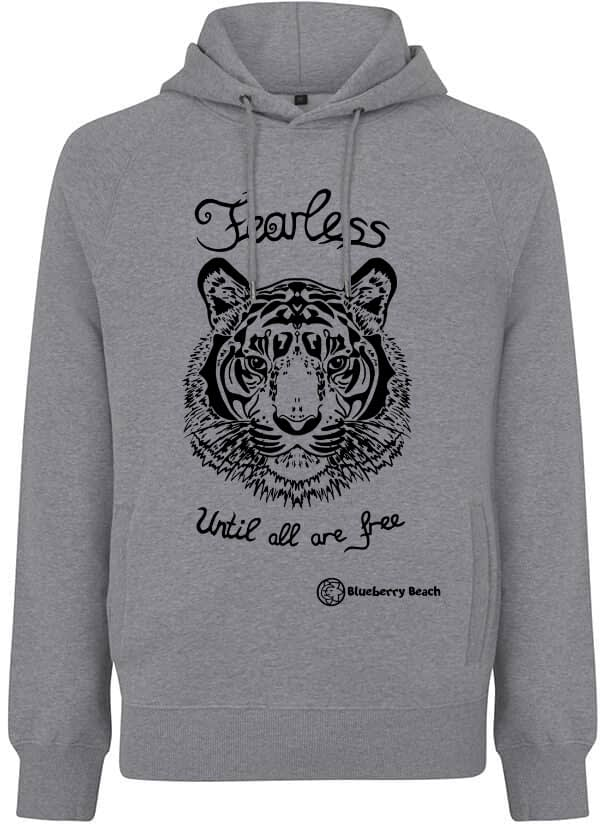 Orgnanic hoodie with tiger screen print and fearless until all are free written on it
