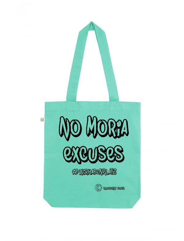 No Moria excuses pink tote bag