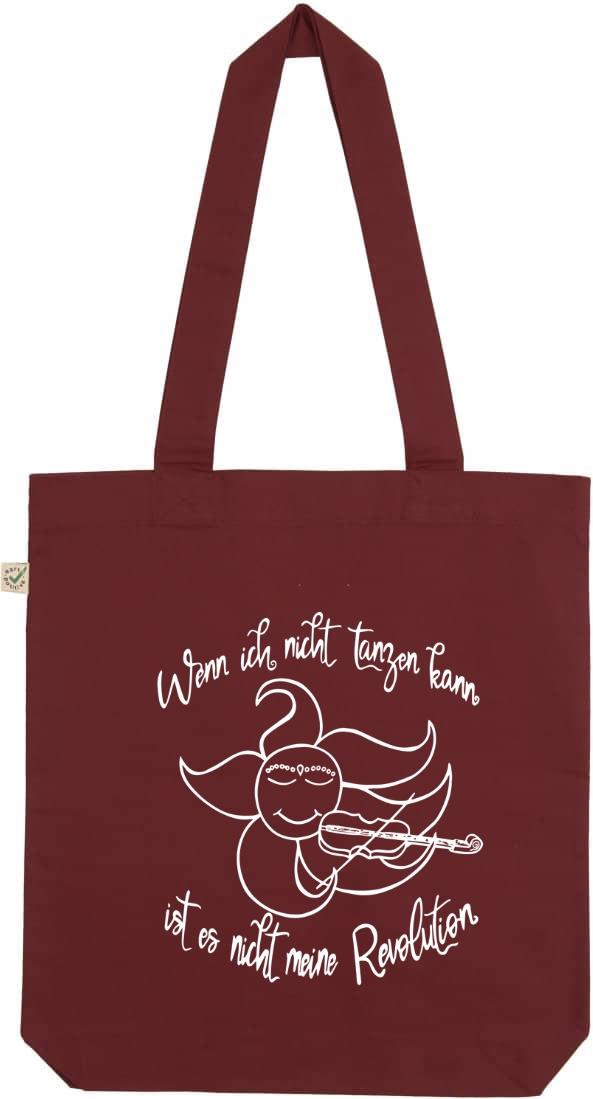 """Burgundy Organic cotton tote bag with sun and moon screen print and the text """" wenn ich nicht tanzen kann ist es nicht meine Revolution"""