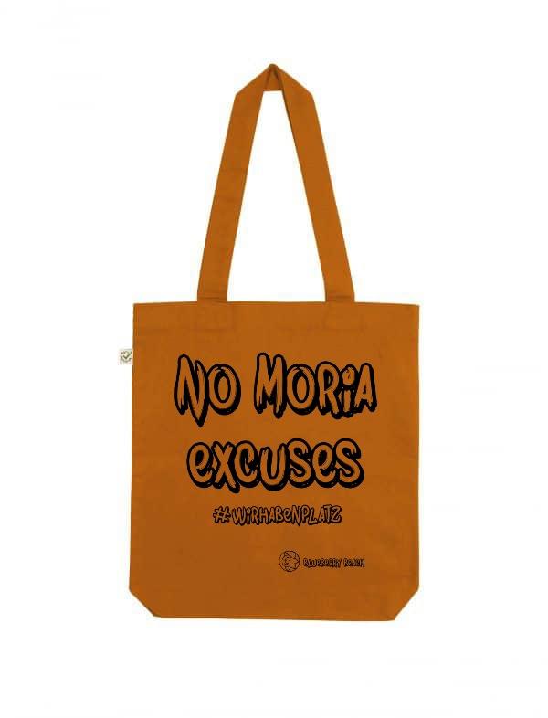 No Moria excuses cinnamon tote bag